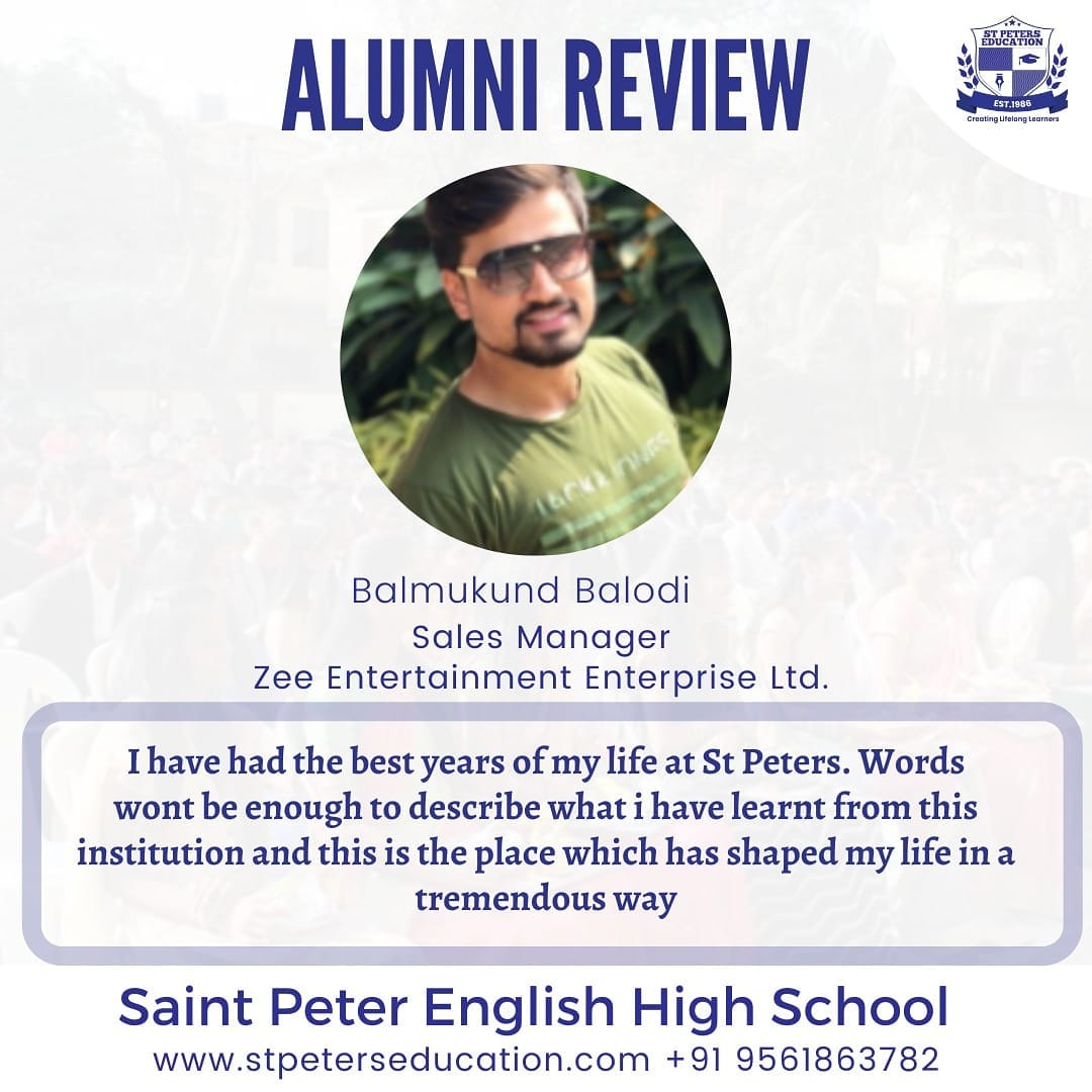 Alumni Review by Balmukund Balodi on St Peter High School