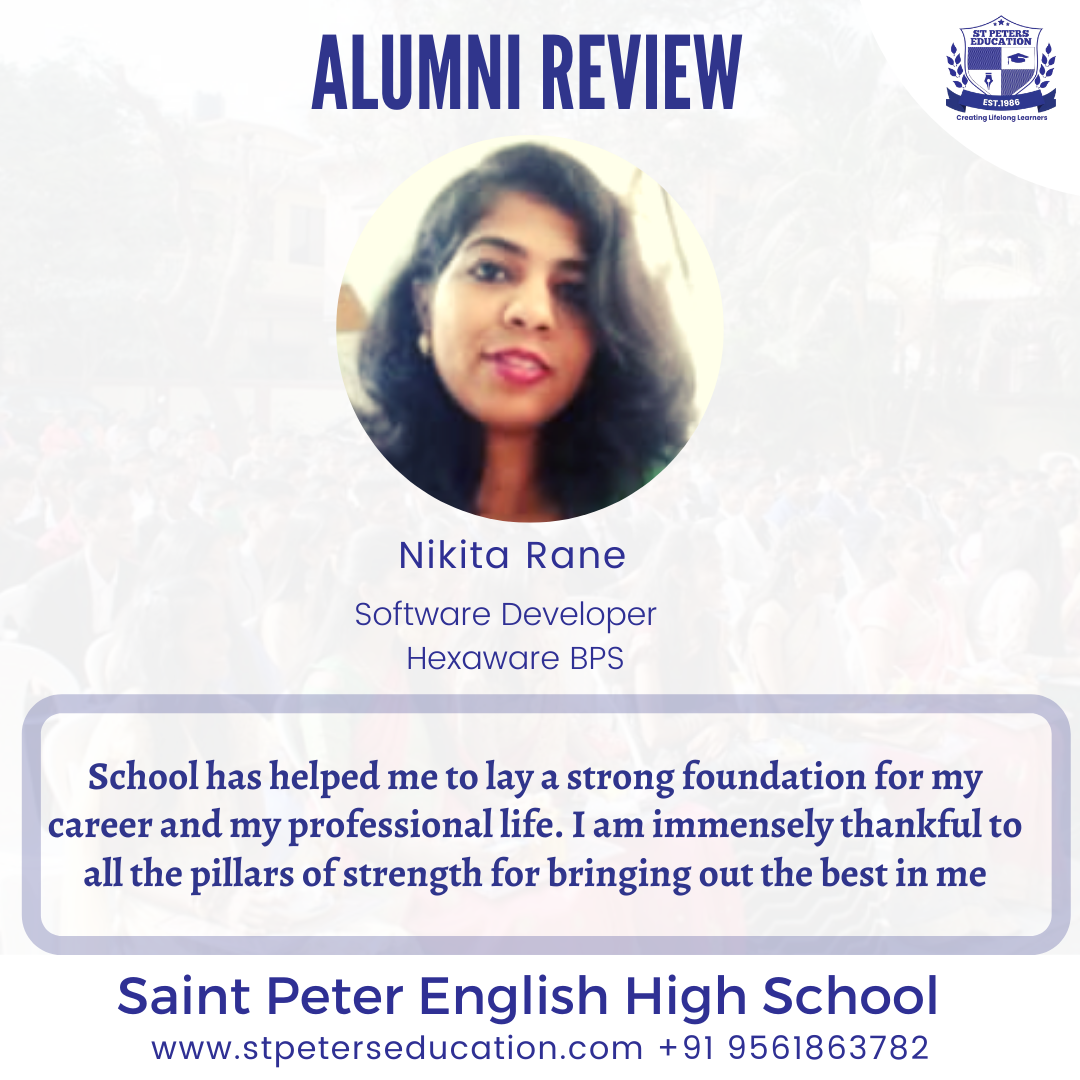 St Peter English High School has helped me to lay a strong foundation for my career and my professional life.