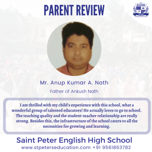 St Peter English High School Review by   Mr. Anup Kumar A. Nath
