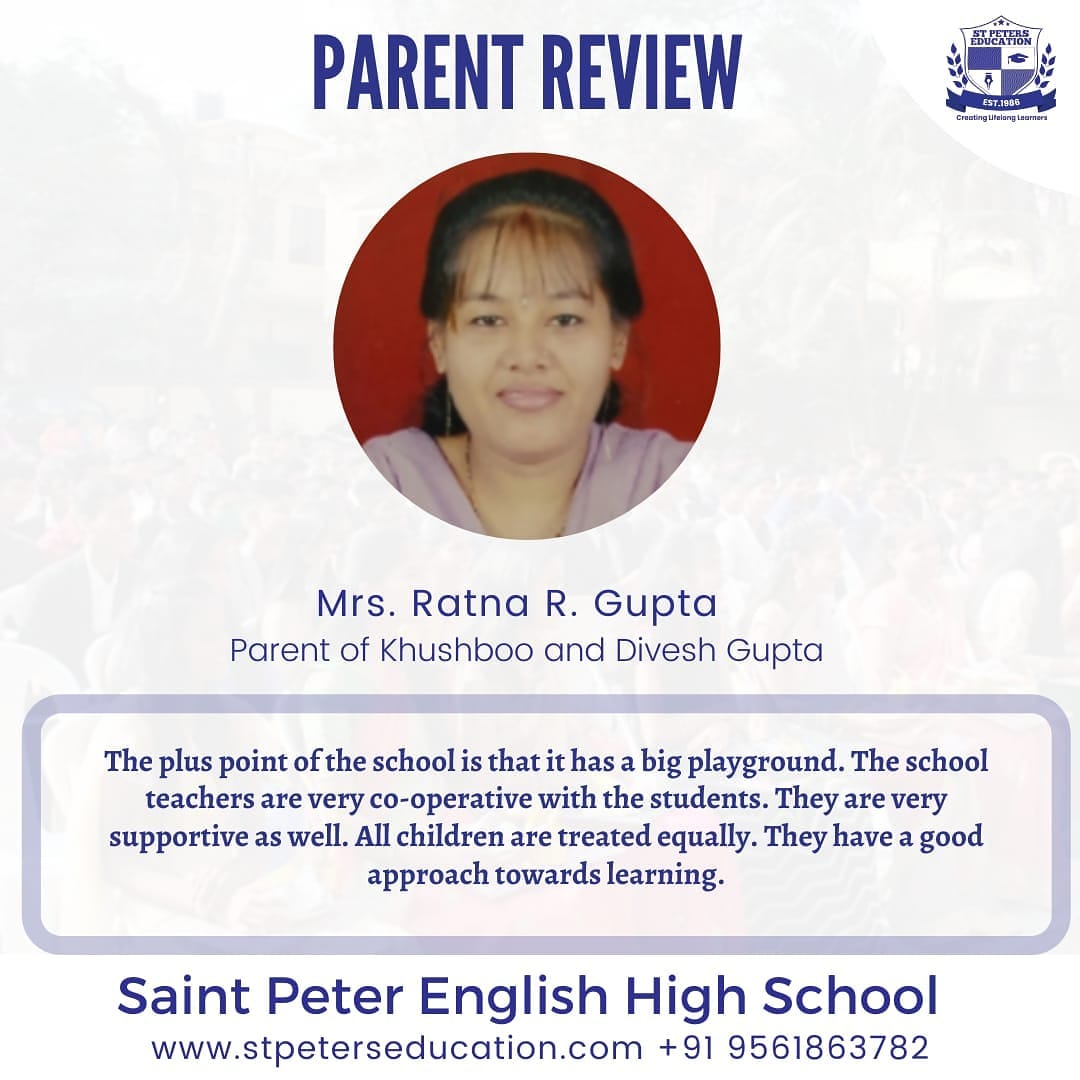 St Peter English High School Review by Mrs. Ratna R. Gupta