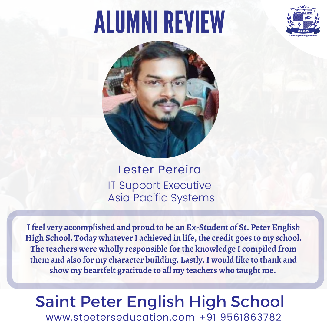 St Peter English High School Review by  Lester Pereira