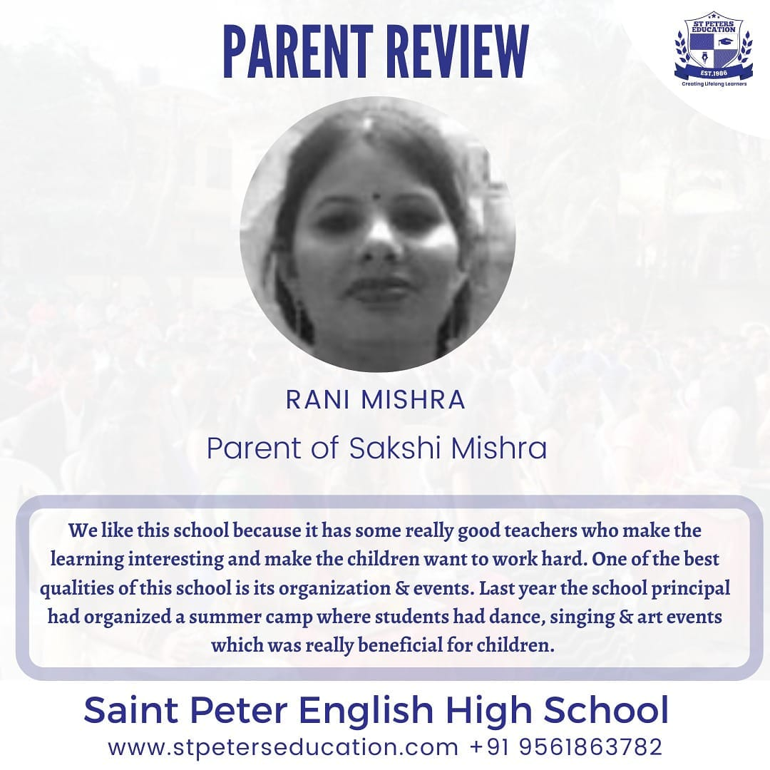 Rani Mishra, Parent Review for St Peter English High School