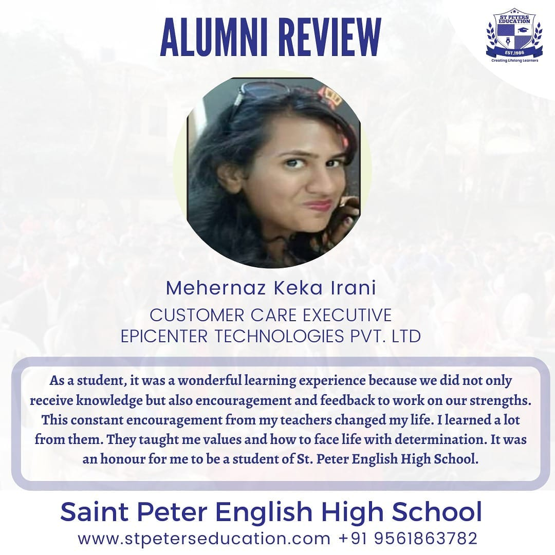 Our alumni, Mehernaz Keka Irani leaves a wonderful review for St Peter English High School